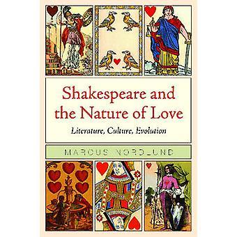 Shakespeare e a natureza do amor - literatura - cultura - evolução