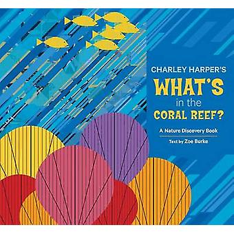 Charley Harper Whats in the Coral Reef A235 by Zoe Burke - Charley Ha