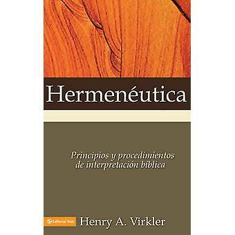 Hermeneutica - Principios y Procedimientos de Interpretacion Biblica b