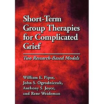 Short-Term Group Therapies for Complicated Grief - Two Research-Based
