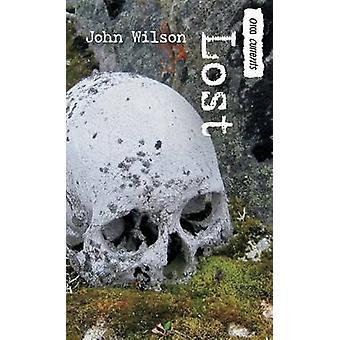 Lost by John Wilson - 9781459811959 Book