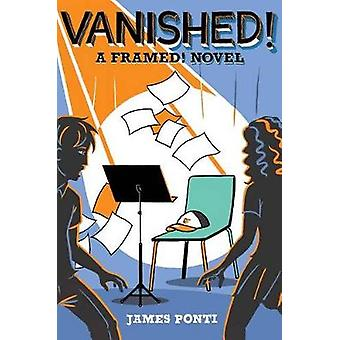 Vanished! by James Ponti - 9781481436335 Book