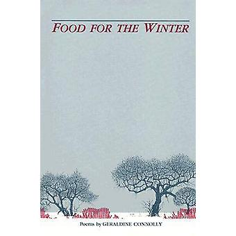 Food for the Winter by Geraldine Connolly - 9781557530059 Book