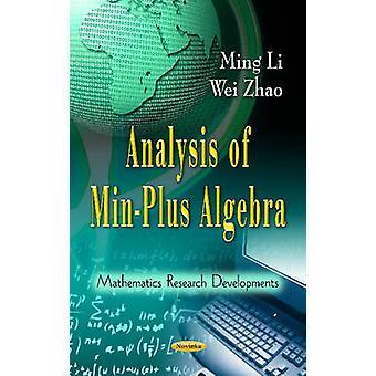 Analysis of Min-Plus Algebra by Ming Li - Wei Zhao - 9781621002871 Bo