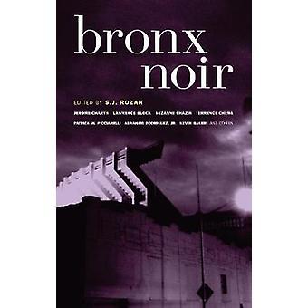 Bronx Noir by S. J. Rozan - 9781933354255 Book