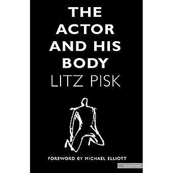 De acteur en zijn lichaam (Methuen Drama) (Methuen Drama)