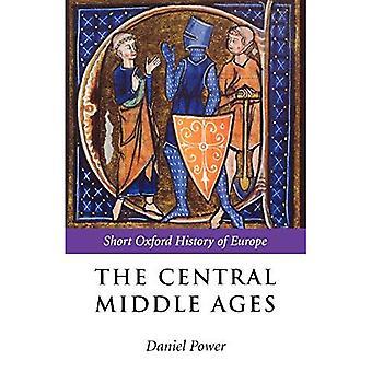La Edad Media Central: 950-1320 (La historia de Oxford corto de Europa)