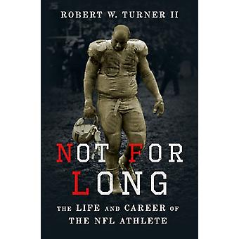 Not for Long by Robert Turner