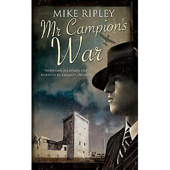 Mr Campions War by Ripley & Mike