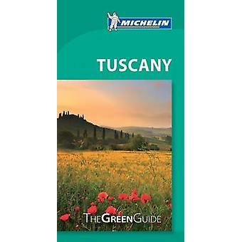 Tuscany  Michelin Green Guide by Michelin