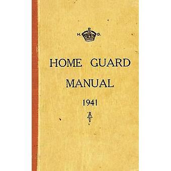 Le manuel de la Home Guard par Campbell McCutcheon - livre 9781445600475