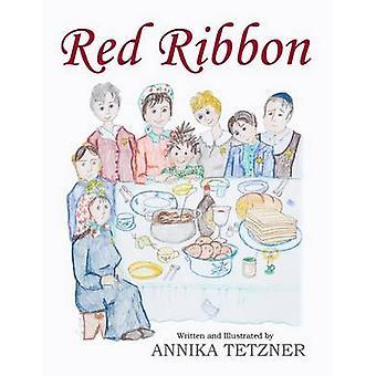 Red Ribbon av Tetzner & Annika