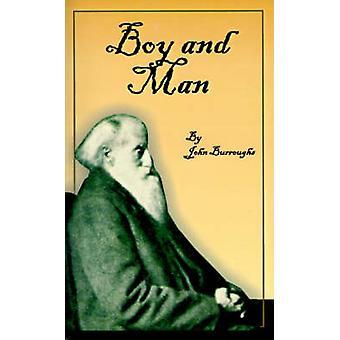 Boy and Man by Burroughs & John