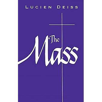 The Mass by Deiss & Lucien