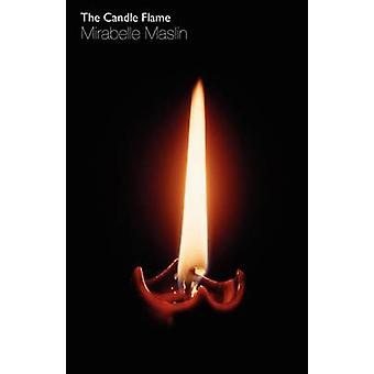 The Candle Flame by Maslin & Mirabelle
