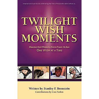 Twilight Wish Moments by Bronstein & Stanley Frank