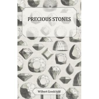 Precious Stones by Goodchild & Wilbert