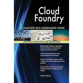 Cloud Foundry Complete SelfAssessment Guide by Blokdyk & Gerardus