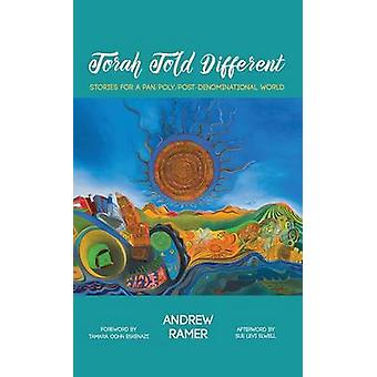Torah Told Different by Ramer & Andrew