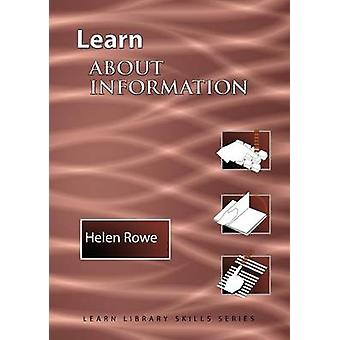 Learn About Information  International Edition by Rowe & Helen