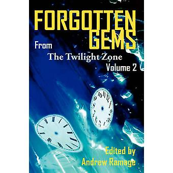 Forgotten Gems from the Twilight Zone Vol. 2 by Ramage & Andrew