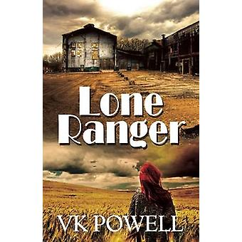 Lone Ranger by Powell & VK
