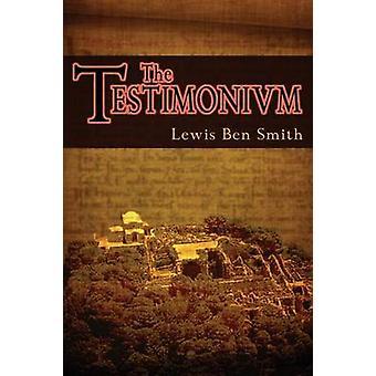 The Testimonium by Smith & Lewis Ben