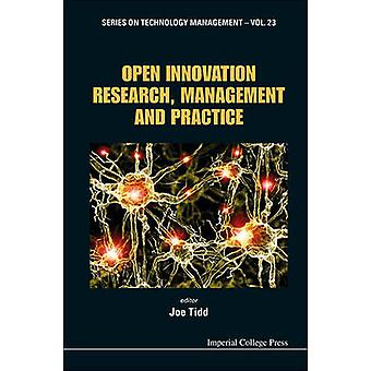 Open Innovation Research Management and Practice by Tidd & Joe