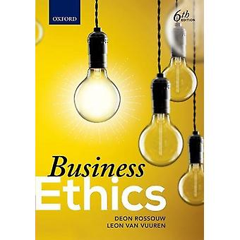 Business Ethics by Deon Rossouw - 9780190721466 Book