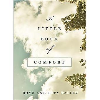 Un pequeño libro de comodidad - Reflexiones de sanación para aquellos que lastiman por B