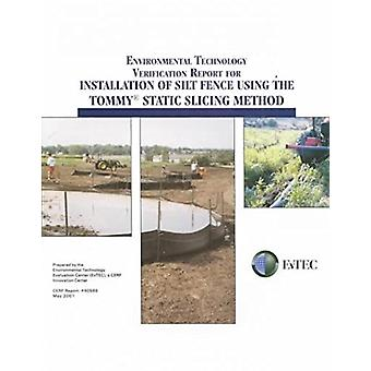 Environmental Technology Verification Report for Installation of Silt