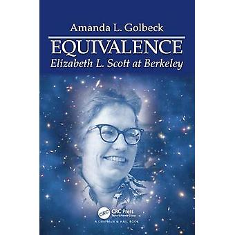 Equivalence - Elizabeth L. Scott at Berkeley by Amanda L. Golbeck - 97