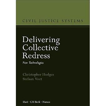 Delivering Collective Redress - New Technologies by Christopher Hodges