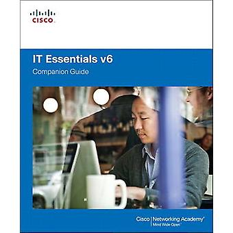IT Essentials Companion Guide by Cisco Networking Academy - 978158713