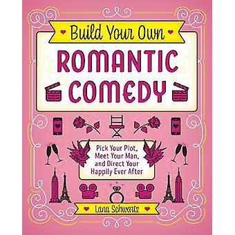 Build Your Own Romantic Comedy - Pick Your Plot - Meet Your Man - and