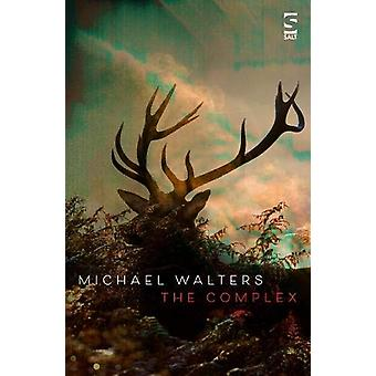 The Complex by Michael Walters - 9781784631628 Book