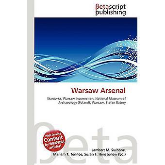 Warsaw Arsenal by Lambert M Surhone - 9786134609197 Book