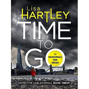 Time To Go by Lisa Hartley - 9781788633888 Book