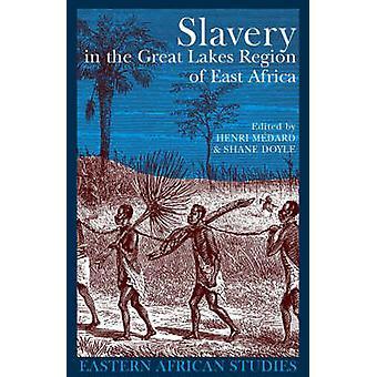 Slavery in the Great Lakes Region of East Africa by Henri Medard - 97