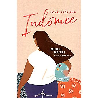 Love - Lies and Indomee by Nuril Basri - 9781912098545 Book