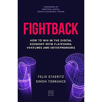 Fightback - How to win in the digital economy with platforms - venture