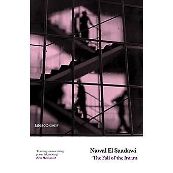 The Fall of the Imam by Nawal El Saadawi - 9780863566127 Book