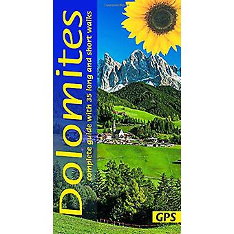 Dolomites - 35 long and short walks with GPS by Dietrich Hoellhuber -
