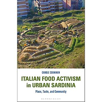 Italian Food Activism in Urban Sardinia by Carole Counihan