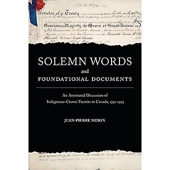 Solemn Words and Foundational Documents by Morin & JeanPierre