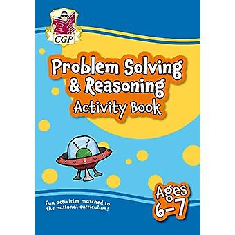 New Problem Solving  Reasoning Maths Home Learning Activity Book for Ages 67 by Books & CGP