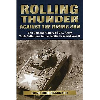 Rolling Thunder Against the Rising Sun by Gene Eric Salecker