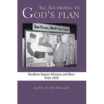Allt enligt God&Apos;s Plan - Southern Baptist Missions and Race - 194