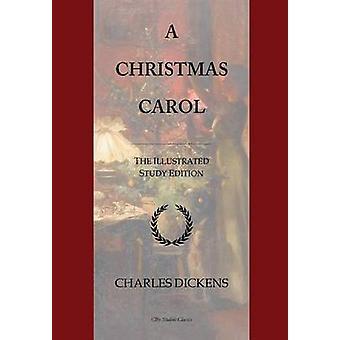 A Christmas Carol - GCSE English Illustrated Study Edition by A Edward