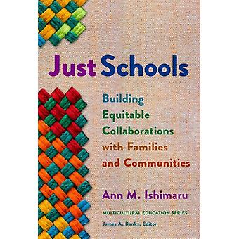 Just Schools by Other Ann M Ishimaru & Other James A Banks